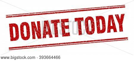 Donate Today Stamp. Donate Today Label. Square Grunge Sign