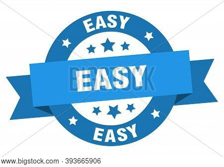 Easy Ribbon. Easy Round Blue Sign. Easy