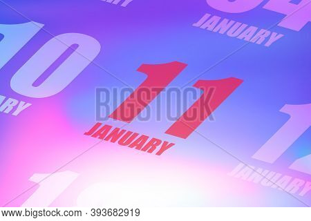 January 11th. Day 11 Of Month, Red Date Written On A Calendar To Remind Important Event. Winter Mont