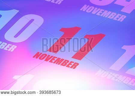 November 11th. Day 11 Of Month, Red Date Written On A Calendar To Remind Important Event. Autumn Mon