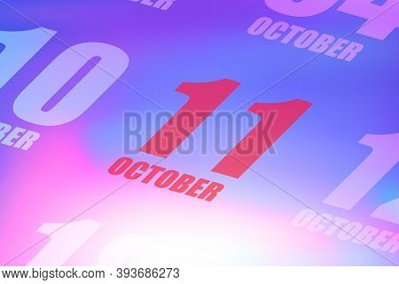 October 11th. Day 11 Of Month, Red Date Written On A Calendar To Remind Important Event. Autumn Mont