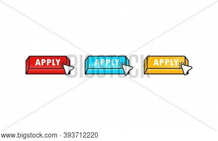 Apply Now Buttons In Flat Style With Cursor. Vector Apply Icon. Vector Illustration For Web Services