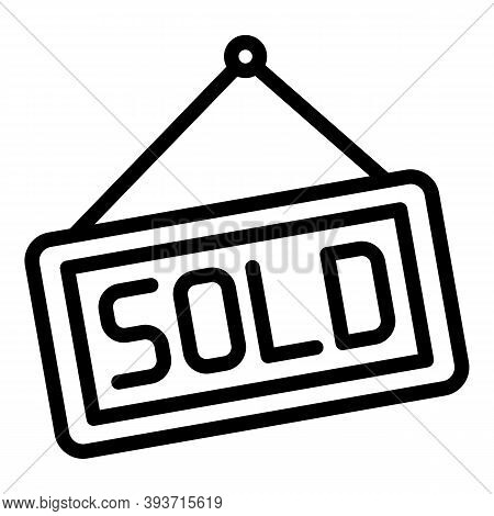 Sold Sign Icon. Outline Sold Sign Vector Icon For Web Design Isolated On White Background