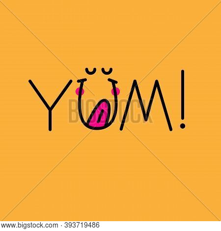 Yum, Yum-yum Sticker. Banner With Funny Licking Face