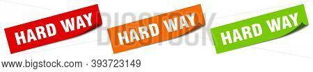 Hard Way Sticker. Hard Way Square Isolated Sign. Hard Way Label