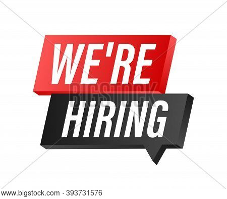 We Re Hiring. White Text On Blue Background. Vector Illustration