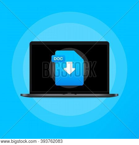 Laptop And Download Doc File Icon. Document Downloading Concept. Doc Label And Down Arrow Sign. Vect