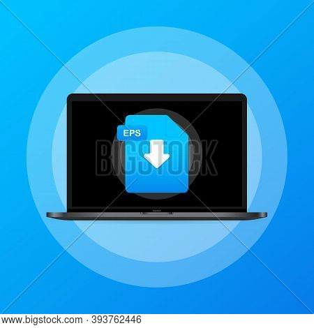 Laptop And Download Eps File Icon. Document Downloading Concept. Eps Label And Down Arrow Sign. Vect