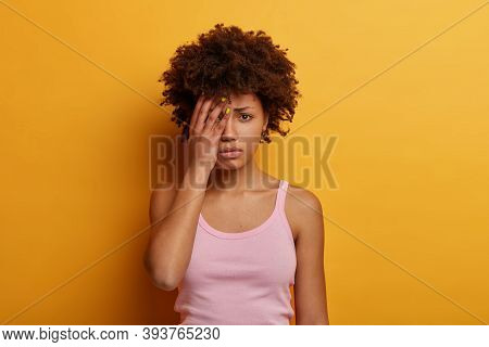 Dejected Offended Woman Going To Cry, Covers Half Of Face, Looks Unhappily At Camera, Feels Disappoi