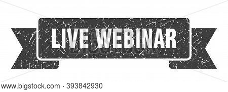 Live Webinar Ribbon. Live Webinar Grunge Band Sign. Live Webinar Banner
