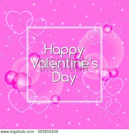 Vector Illustration Of Happy Valentines Day. Pink Holiday Card For A Happy Valentine's Day. Hearts W