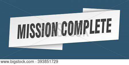 Mission Complete Banner Template. Mission Complete Ribbon Label Sign
