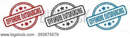 Offshore Outsourcing Stamp. Offshore Outsourcing Round Isolated Sign. Offshore Outsourcing Label Set