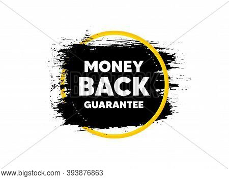 Money Back Guarantee. Paint Brush Stroke In Circle Frame. Promo Offer Sign. Advertising Promotion Sy