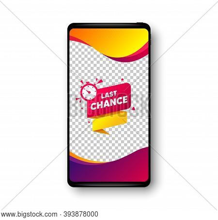 Last Chance Offer Banner. Phone Mockup Vector Banner. Sale Timer Tag. Countdown Clock Promo Icon. So