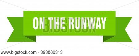 On The Runway Ribbon. On The Runway Paper Band Banner Sign