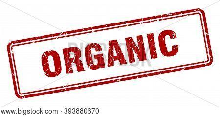 Organic Stamp. Organic Square Grunge Sign. Organic