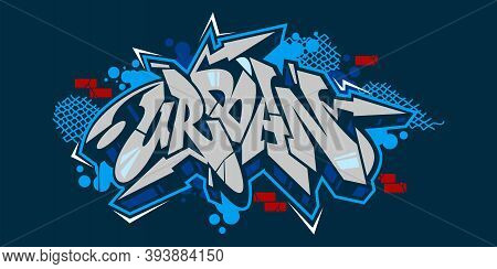 Abstract Hiphop Graffiti Style Word Urban Vector Typography