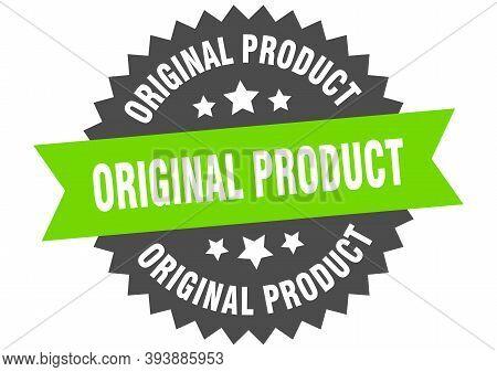 Original Product Sign. Original Product Circular Band Label. Round Original Product Sticker
