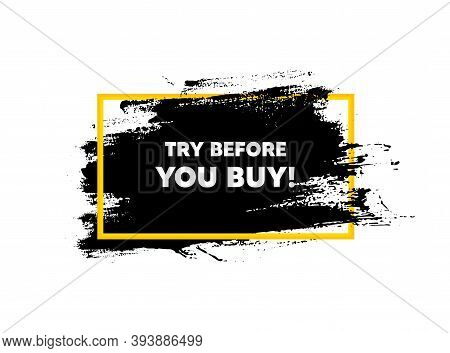 Try Before You Buy. Paint Brush Stroke In Frame. Special Offer Price Sign. Advertising Discounts Sym