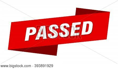Passed Banner Template. Passed Ribbon Label Sign