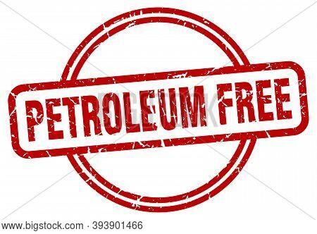 Petroleum Free Grunge Stamp. Petroleum Free Round Vintage Stamp