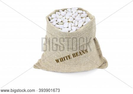 A Sack Of White Beans Isolated On A White Background. Haricot Beans In Burlap Saks. Kidney Beans In