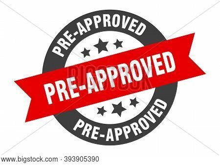 Pre-approved Sign. Pre-approved Black-red Round Ribbon Sticker