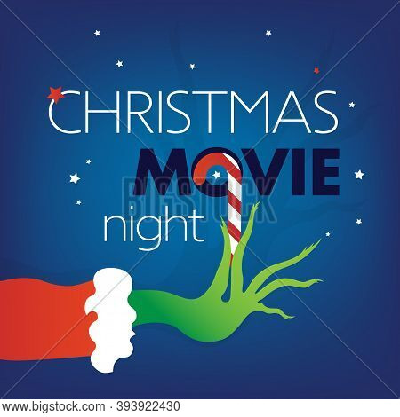 Christmas Movie Night Text, Grinch Green Hand On Blue Square Background. Vector Illustration, Web Si