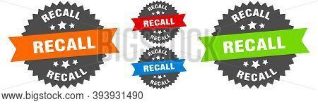 Recall Sign. Round Ribbon Label Set. Seal