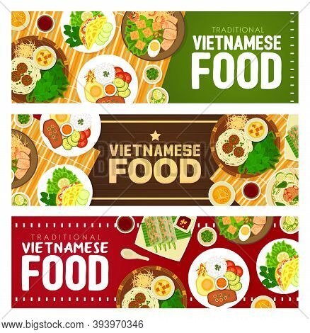 Vietnamese Food Restaurant Vector Banners. Meatballs Bun Cha With Noodles, Rice Pancake With Vegetab