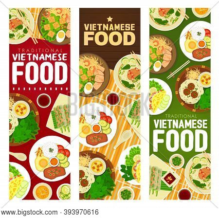 Vietnamese Food Meals Vector Banners. Noodle Soup Bun Bo Hue, Lemongrass Pork, Meatballs Bun Cha Wit