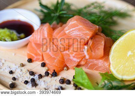 Wasabi Sauce Raw Salmon Filet On Wooden, Fresh Salmon Fish For Cooking Salad Seafood Japanese Food
