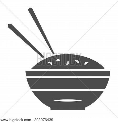 Rice Bowl And Chopsticks Solid Icon, Chinese Or Japanese Cuisine Concept, Plate Of Food Sign On Whit