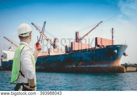 Container Shipping Supervisor Control Import/export In Loading Commercial Dock, Containers Logistic