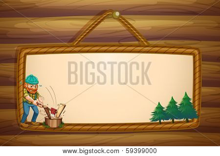 Illustration of a woodman chopping the woods in front of the hanging frame template