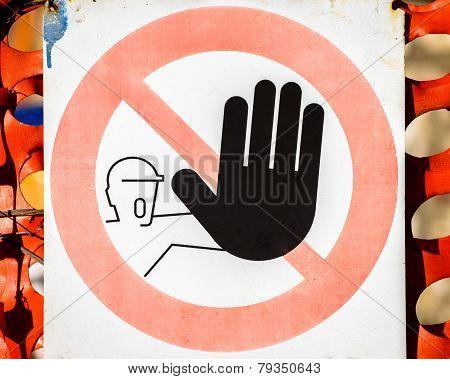 No Entry Sign Original