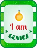 Green, white striped card with text I am genius, yellow light bulb poster