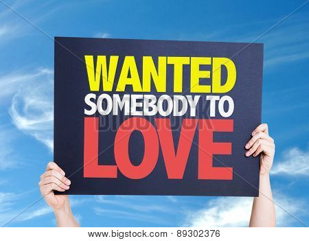 Wanted Somebody to Love card with sky background