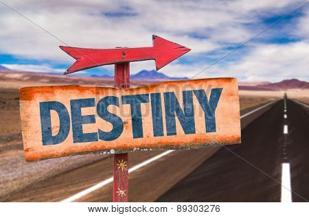 Destiny sign with road background