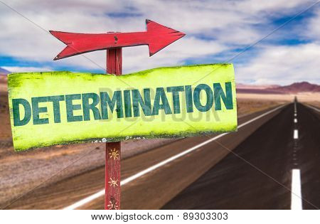 Determination sign with road background poster