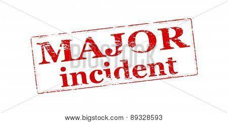 Major Incident