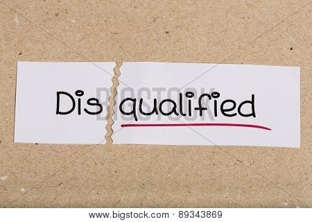 Sign With Word Disqualified Turned Into Qualified