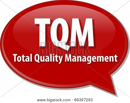word speech bubble illustration of business acronym term TQM Total Quality Mangement vector