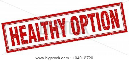 Healthy Option Red Square Grunge Stamp On White
