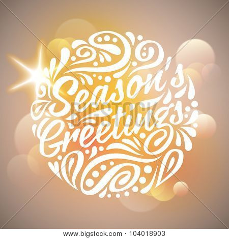 Holidays greeting card Season's greeting, handwriting. Light background