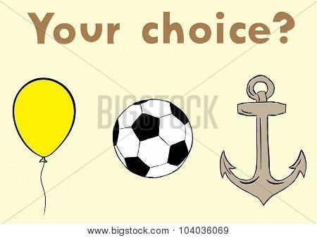 Ball choice