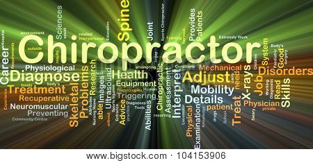 Background concept wordcloud illustration of chiropractor glowing light