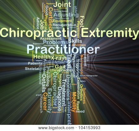 Background concept wordcloud illustration of chiropractic extremity practitioner glowing light