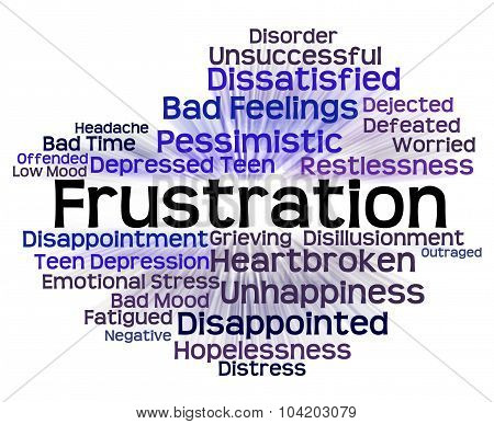Frustration Word Means Wordclouds Vexed And Infuriated